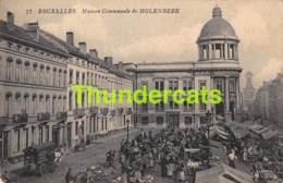 CPA  BRUXELLES MAISON COMMUNALE  MOLENBEEK - Molenbeek-St-Jean - St-Jans-Molenbeek