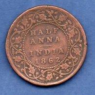 British India  - 1/2 Anna 1862 -  Km # 468  --  état  TB - Inde