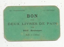 Bon Pour Deux Livres De Pain Chez ROY. Boulanger ,RUFFEC LE CHATEAU, Indre , Mme Hornbostel à L'EPINEAU - Vieux Papiers