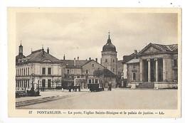 PONTARLIER  (cpa 25)  La Poste, L'église Sainte-Bénigne Et Le Palais De Justice   -  L 1 - Pontarlier
