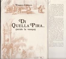 DI QUELLA PIRA... (stride La Vampa) Offerta 20,00 Euro - Cinema & Music