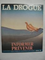"""Livret """"La Drogue"""", Informer, Prévenir. Illustration : FOLON. Edition 1991, Très Bon état - Santé"""
