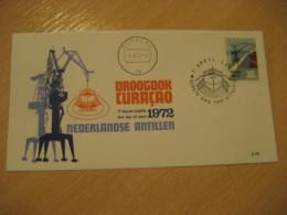 Netherlands Antilles Curaçao 1972 Dry Dock FDC Cancel Cover West Indies - Antilles