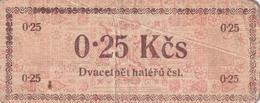 Czechoslovakia Prison Camp Voucher  0,25 Kcs Ostrov U Karlových Varu, Very RARE!!!!! - Tchécoslovaquie
