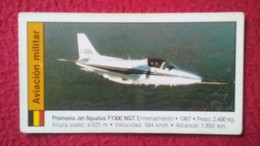 ANTIGUO CROMO OLD COLLECTIBLE CARD AVIÓN PLANE AIR PLANE AIRPLANE AVIONES AVIATION AVIACIÓN MILITAR PROMAVIA JET SQUALUS - Unclassified