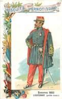 CHROMO BISCUITS PERNOT SERIE LES UNIFORMES MILITAIRES ZOUAVES 1853 LIEUTENANT - Pernot