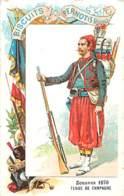 CHROMO BISCUITS PERNOT SERIE LES UNIFORMES MILITAIRES ZOUAVES 1870 TENUE DE CAMPAGNE - Pernot