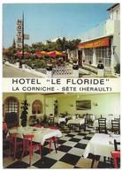 """Sète Hotel Restaurant """" Le Floride """" - Sete (Cette)"""