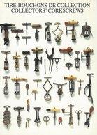 Tire-Bouchons De Collection - Collectors` Corkscrews.  ( Atelier Nouvelles Images ) B-1685 - Other