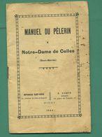 79 Notre Dame De Celles ( Deux Sèvres ) Manuel Du Pèlerin 1944 Imprimerie Saint Denis Niort - Aquitaine