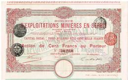 Action Ancienne - Société D 'Exploitations Minières En Serbie- Titre De 1906 - - Mines