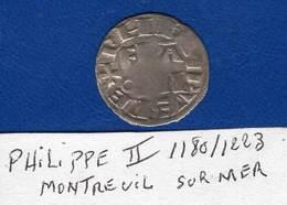Philippe  Ll  1180/1223  Montreuil  Sur  Mer  Denier - 987-1789 Monnaies Royales