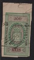 Colonie Portugaise - Mocambique - Timbre Fiscal - Imposto Do Sello - 200 Reis - Fiscaux