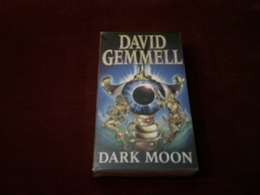 DAVID GEMMELL  DARK MOON - Boeken, Tijdschriften, Stripverhalen