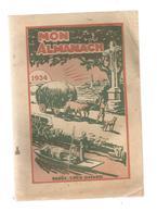 Mon Almanach 1934 ,calendrier , Maison De La Bonne Presse , Paris, 2 Scans, 97 Pages ,frais Fr 3.55e - Calendriers