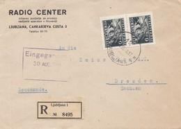 Jugoslawien: 1948: Einschreiben Ljublijana Nach Dresden - Yugoslavia