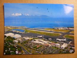 AEROPORT / FLUGHAFEN / AIRPORT     FAAA TAHITI  747 PAN AM / DC 10 UTA - Aerodromi