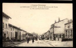 51 - LA NEUVILLE AU PONT - Route De Moiremont Et De Vienne - La Ville Avant Les Bombardements - Otros Municipios