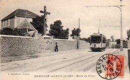 91Md   13 Marseille Saint Julien Entrée Du Village Tramway - Saint Barnabé, Saint Julien, Montolivet