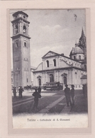 ITALIE - TORINO - TURIN - Cattedrale Di S.Giovanni (Tramway) - Animation - Italia