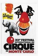 (RECTO / VERSO) CIRQUE EN 1986 - XIIe FESTIVAL INTERNATIONAL DU CIRQUE DE MONTE CARLO - CPSM GF NON VOYAGEE - Cirque