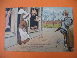 """CPA  Gauloise Normande -""""  La Bouchère : Me Paierez Vous Bientôt ? ......Le Paysan :  Patientez ......ce Sera Le Votre """" - Humour"""