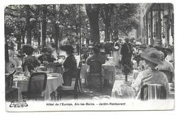 AIX LES BAINS - Hôtel De L'Europe - Jardin Restaurant - Aix Les Bains