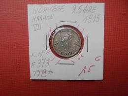 NORVEGE 25 ÖRE 1915 (A.4) - Norvège