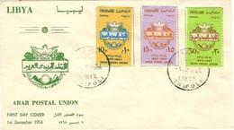 LIBYE LIBYA 252 à 254 FDC 1er Jour Union Postale Arabe Arab Postal Union - Libye