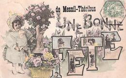 LE MESNIL-THERIBUS (60 - Oise) Une Bonne Fête - Autres Communes