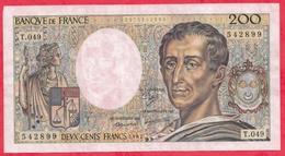 """200 Francs """"Montesquieu"""" 1987-----XF/SUP+---Série T.049 ---AUCUN TROU D EPINGLE - 1962-1997 ''Francs''"""