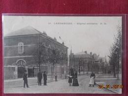 CPA - Landrecies - Hôpital Militaire - Landrecies