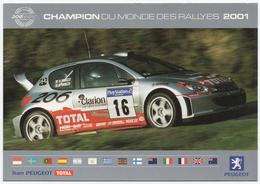 TEAM PEUGEOT TOTAL  2000-2001 - Champion Du Monde Des Rallyes. - Turismo