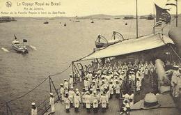 CPA  Le Voyage Royal (B) Au Brésil - Rio De Janeiro - Retour De La Famille Royale à Bord Du Sao Paulo - Familles Royales