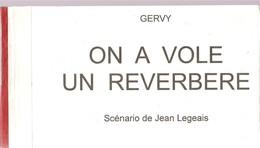 Gervy On A Volé Un Réverbère Scénario De Jean Legeais, Illustré Par Gervy. Document Provenant D'un Collectionneur - Non Classés