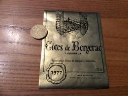 Etiquette Vin 1977 « CÔTES DE BERGERAC - LES CAVES SAINT-ANTOINE - LA SARRETIE (19)» - Bergerac