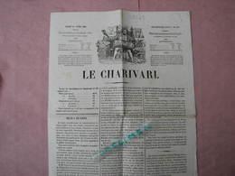 Le CHARIVARI Avril 1848 Journal Satirique Citoyens Lamartine, Armand Marrast, Ledru Rollin Ect... TBE - Journaux - Quotidiens