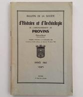 Bulletin De La Société D'histoire Et D'archéologie De L'arrondissement De Provins, N° 114, 1960 - Ile-de-France