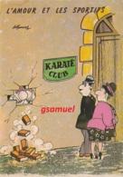 Illustrateur LASSALVY - Sexe - L'amour Et Les Sportifs - Karaté Club  (voir Scan). - Lassalvy