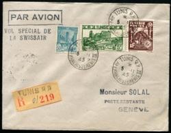 TUNISIE - Vol Spécial SWISSAIR TUNIS 5/11/45 Pour GENEVE - TB - Tunisia (1888-1955)