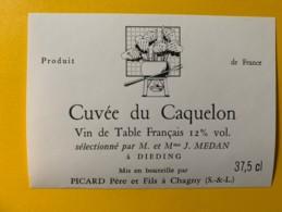9771 - Cuvée Du Caquelon Séletionné Par J.Medan à Dieding Moselle - Etiquettes