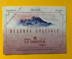 9777 - Ollon Réserve Spéciale Pour Hôtel Bristol Villars Suisse - Etiquettes