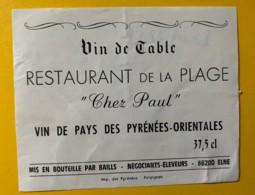 """9779 - Restaurant De La Plage """"Chez Paul"""" Vin Des Pyrénées-orientales - Etiquettes"""