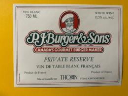9780 - P.J. Burger & Sons Canada's Gourmet Burger Maker  Vin Blanc Français - Etiquettes
