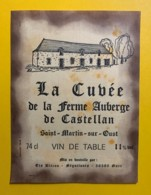 9782 - La Cuvée De La Ferme Auberge De Castellan Saint-Martin-sur-Oust - Etiquettes