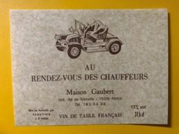 9784 - Au Rendez-Vous Des Chauffeurs Maison Gaubert 166 Bd De Grenelle Paris - Etiquettes
