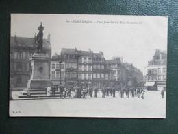 CPA 59 DUNKERQUE PLACE JEAN BART ET RUE ALEXANDRE III ANIMEE - Dunkerque