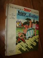 1963  Astérix Et Les Goths  - 3e édition 1963 -             Editeur N° 121 - Astérix
