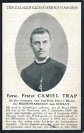 Eerwaarde Frater Camiel TRAP - ° Grimbergen 1890 - Gesneuveld Mei 1916 - Décès