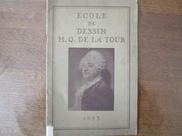 SAINT-QUENTIN ECOLE DE DESSIN M.-Q. DE LA TOUR DISTRIBUTION SOLENNELLE DES PRIX LE SAMEDI 27 JUIN 1953 - Documents Historiques